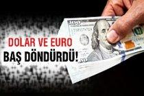 Yeni tarihi zirve! Dolar ve Euro...