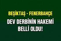 Beşiktaş - Fenerbahçe Maçının Hakemi Kim Olacağı Belli Oldu...