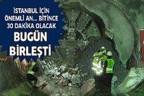 İstanbul İçin Tarihi Gün! Artık 30 Dakika Sürecek...