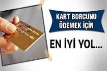 Kart Borcunu Ödemeniz İçin Kolaylık!