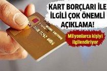 Kredi kartı borcu olanlar dikkat! Hükümet'ten açıklama