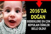 2016 Yılı Bebeklerine  En Çok Koyulan İsimler...