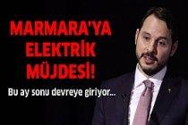Marmara'ya elektrik müjdesi! Ay sonu devreye giriyor...