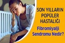 Son Yılların Popüler Hastalığı Fibromiyalji Sendromu