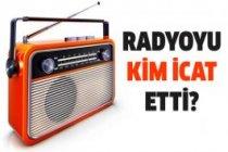 Radyoyu bulan adam kimdir, radyoyu icat eden kişi kim?