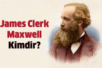 James Clerk Maxwell Kimdir?