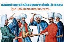 Kanuni Sultan Süleyman'ın Ödüllü Cezası