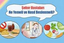 Şeker Hastaları Ne Yemeli ve Nasıl Beslenmeli?