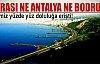 Burası ne Antalya ne de Bodrum...