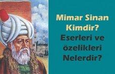 Mimar Sinan Kimdir?