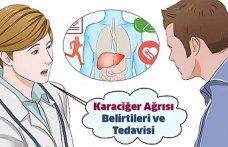 Karaciğer Ağrısı Belirtileri ve Tedavisi