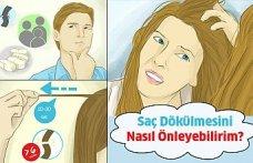 Saç Dökülmesini Nasıl Önleyebilirim?