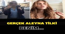 Gerçek Aleyna Tilki benim