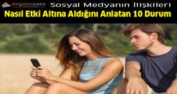 ilişkileri etkileyen 10 durum