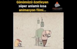 Günümüzü özetleyen anlamlı kısa animasyon filmi...