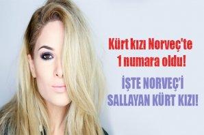 Kürt kızı Norveç'te 1 numara oldu!