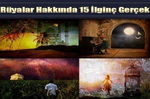 Rüyalar Hakkında 15 İlginç Gerçek