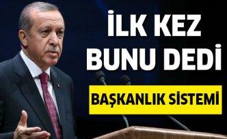 Son dakika: Erdoğan'dan Başkanlık Açıklaması!