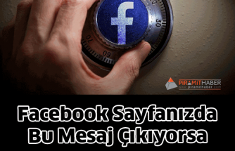 Facebook Sayfanızda Bu Mesaj dikkat