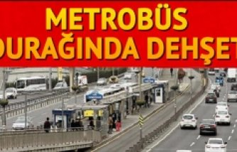 Metrobüs durağında korkunç saldırı...