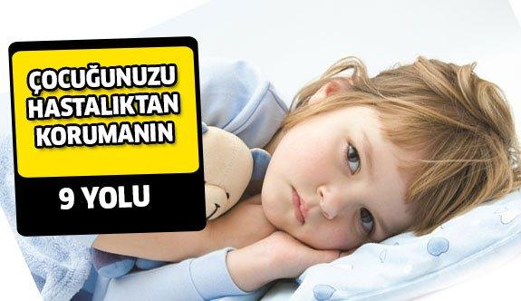 Çocuğunuzu Hastalıktan Nasıl Korumalısınız ?