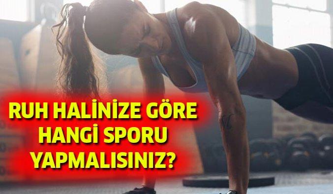 Ruh durumunuza göre hangi sporu yapmalısınız?