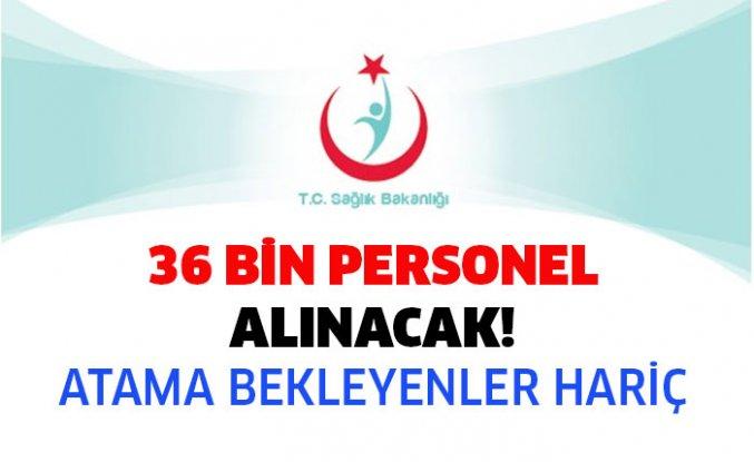 Sağlık Bakanlığı, Atama Bekleyenler Hariç 36 Bin Alım Yapacak