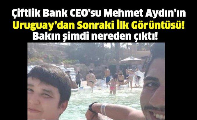 Çiftlik Bank CEO'su Mehmet Aydın'ın Uruguay'dan Sonraki İlk Görüntüsü!