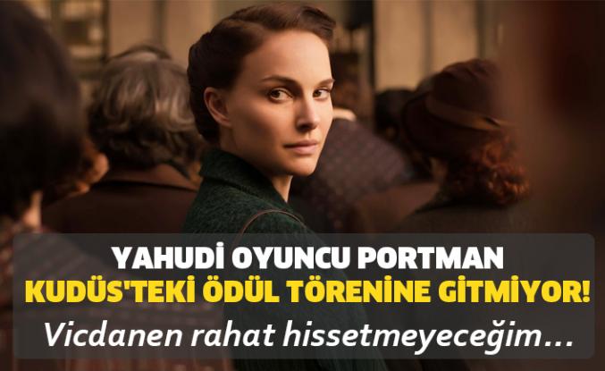 Natalie Portman İsrail'in Milyon Dolarlık Ödülünü Geri Çevirdi