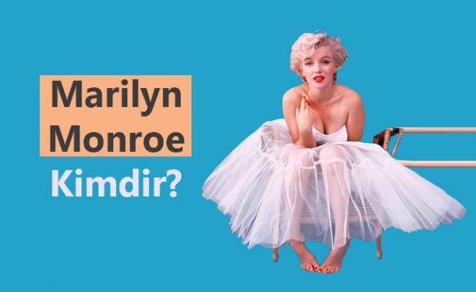 Marilyn Monroe Kimdir?