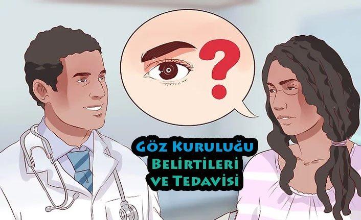 Göz Kuruluğu Belirtileri ve Tedavisi